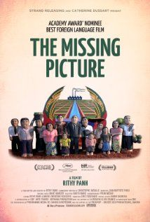 """L'image manquante (2013) """"The Missing Picture"""". A tale of the Khmer Rouge (Cambodia). Academy Awards nominee for Best Foreign Language Film."""