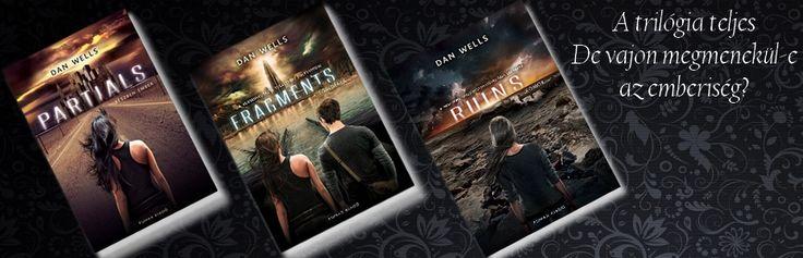 Dan Wells - Részlegesek trilógia