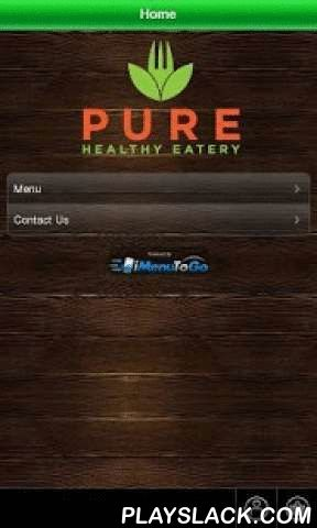 Pure Healthy Eatery  Android App - playslack.com , In 2010, Pure Healthy Eatery was born, thinking of you.Our principal goal, in which we dedicate all our effort every day, is to be a place that not only sells food and drinks, but experiences, feelings, health and good flavors.We seek to contribute to a healthy environment. Not only in the nutrition part, where we seek to align the global trend of eating in a more conscious and healthy way, but also on the human side, creating a warm and…