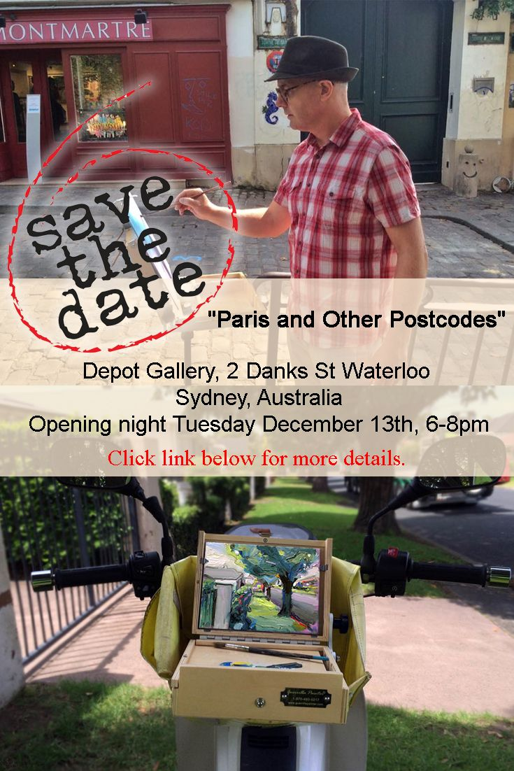 """#Paris and Other Postcodes"" #Depot #Gallery, 2 Danks St Waterloo #Sydney, #Australia Opening night Tuesday December 13th, 6-8pm. #oilpainting #oiloncanvas #painter #artlover"