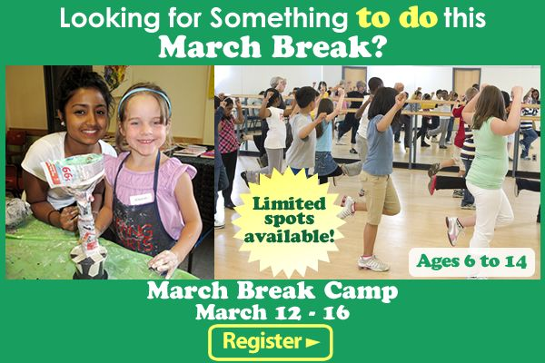 Looking for something to do this March Break?