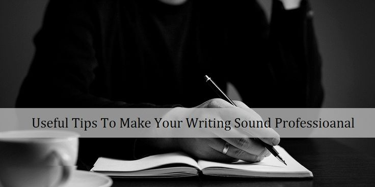 how to make your writing sound formal