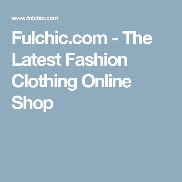 Fulchic.com - The Latest Fashion Clothing Online Shop