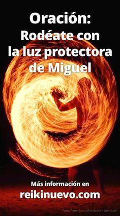 Escucha esta oración dedicada al Arcángel Miguel, con ella podrás rodearte con la protección de Miguel para sortear todas las pruebas que te ponga el día. Escúchala en: http://www.reikinuevo.com/rodeate-luz-protectora-miguel/
