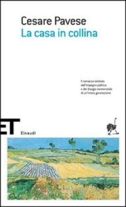 Cesare Pavese - La casa in collina