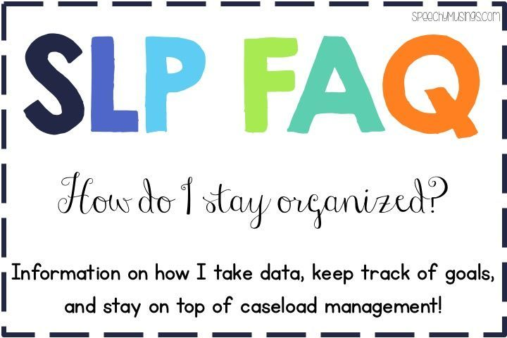 This is a website with tips on how to keep workload management at a minimum. By being consistent, organized, and keeping data to a minimum, this helps the school based SLP manage his/her workload easier to give each child the best therapy possible.
