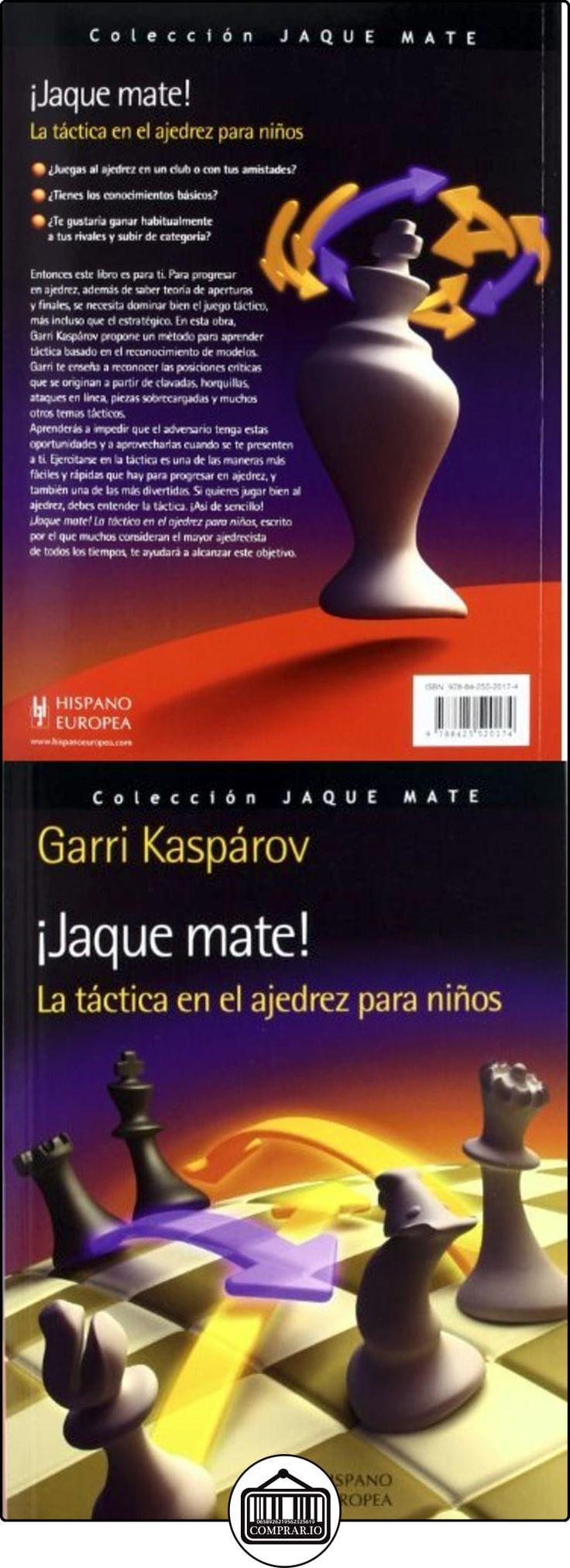 ¡Jaque mate! La táctica en el ajedrez para niños Garri Kasparov ✿ Libros infantiles y juveniles - (De 6 a 9 años) ✿