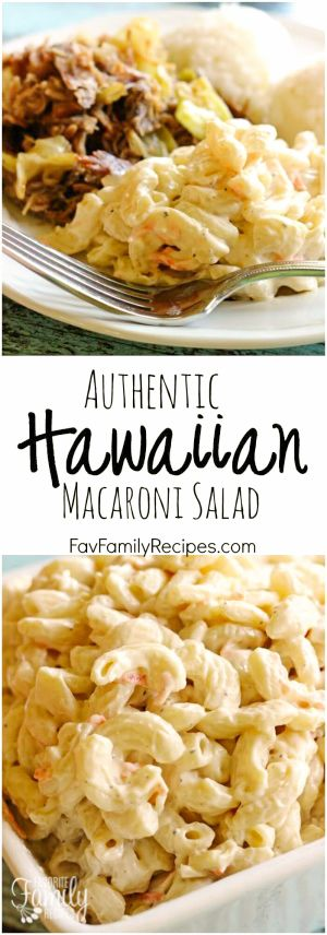Authentic Hawaiian Macaroni Salad is ridiculously simple. It is a no-frills mac salad yet so creamy and flavorful.  Serve with pulled pork, great for luaus.   via @favfamilyrecipz