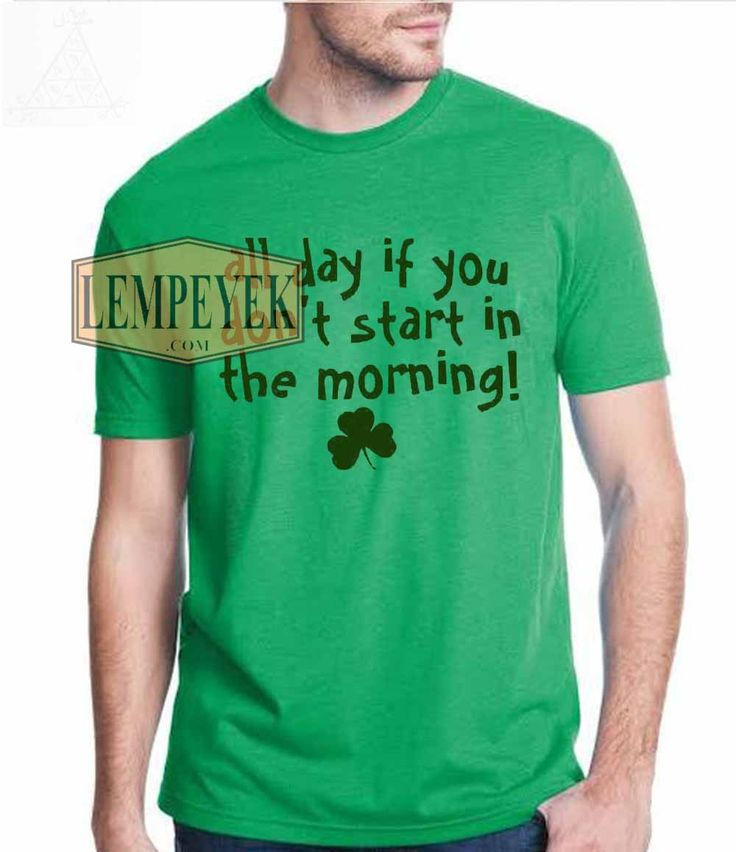 All Day If You St Patrick Day T shirt Men And Women,Youth,Unisex Adult