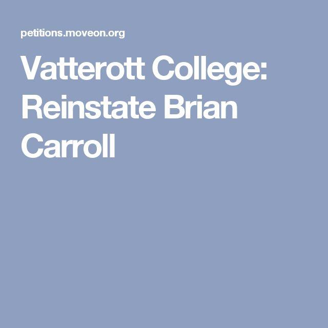 Vatterott College: Reinstate Brian Carroll