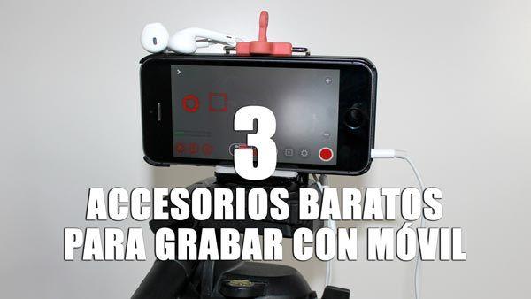 Tres Accesorios Baratos Para Grabar Vídeo Con Móviles Trípode Soporte Para Sujetar A Un Trípode Micro Y Pal Soporte Para Teléfono Grabado Grabación De Vídeo