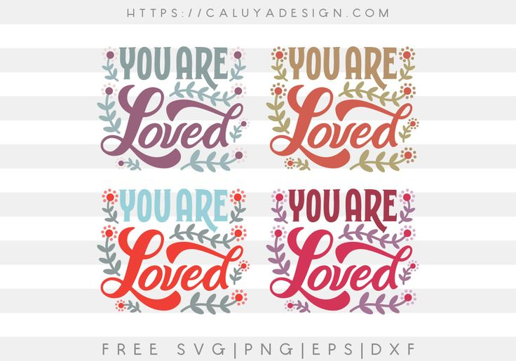 Download Free You Are Loved SVG, PNG, EPS & DXF by Caluya Design ...