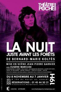 La nuit juste avant les forêts au Théâtre de Poche Montparnasse, un grand moment de trouble théâtral