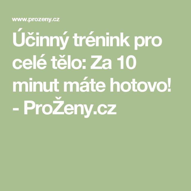 Účinný trénink pro celé tělo: Za 10 minut máte hotovo! - ProŽeny.cz