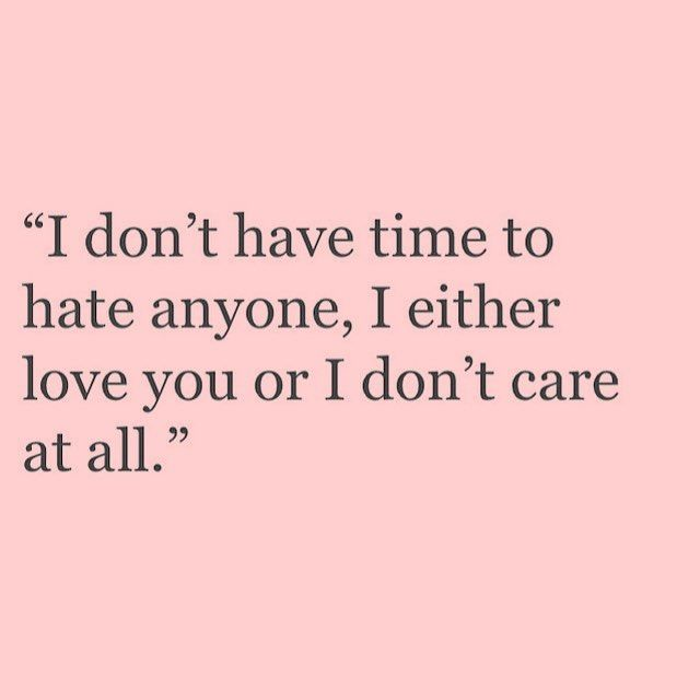 no one is that special to hate.  Hate simply isn't a family value.                                                                                                                                                                                 More