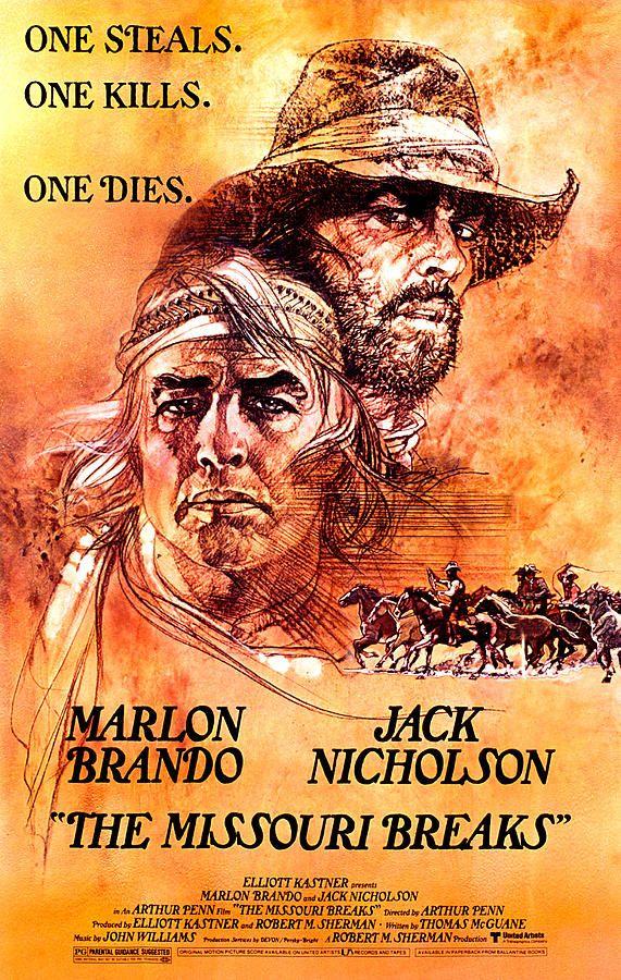 The Missouri Breaks (1976) D: Arthur Penn. Jack Nicholson, Marlon Brando, Randy Quaid, Harry Dean Stanton, Randy Quaid. 19/03/14