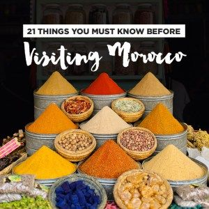 21 Things You Must Know Before Visiting Morocco Travel Tips