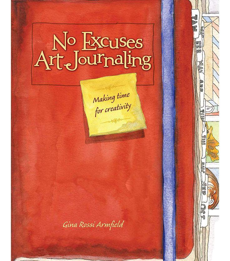 No Excuses Art Journaling