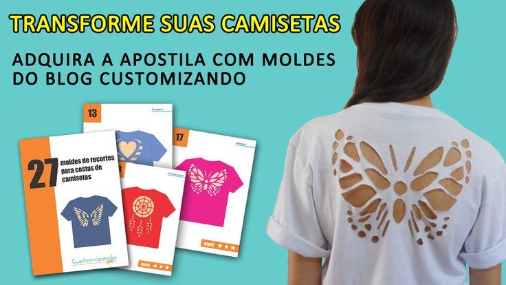 Apostila de Customização de camisetas - Faça Você Mesmo - Moda Fácil