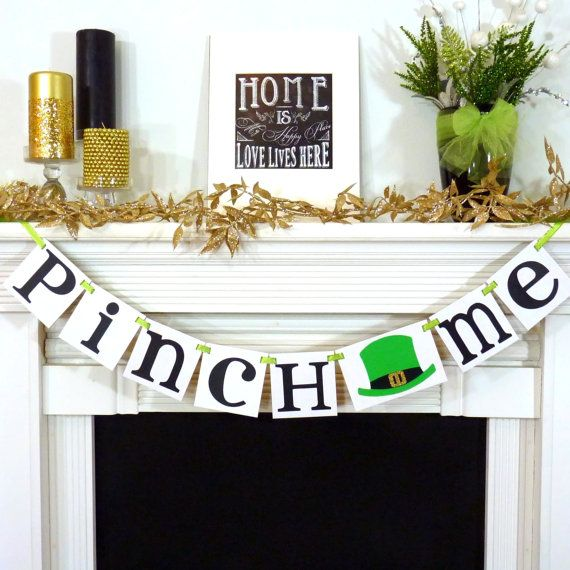 St. Patricks Day / Irish Sign / Pinch Me Decoration Banner / Happy St Patricks Day Banner / Mantel  Decorations / Photo Prop / Clover