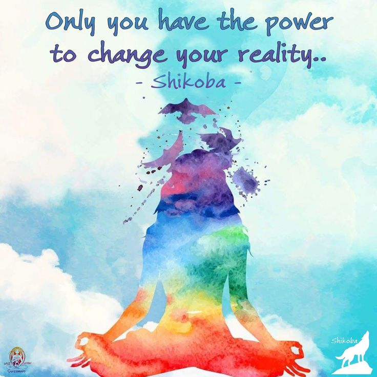 Only you have the power to change your reality... - Shikoba WILD WOMAN SISTERHOODॐ #WildWomanSisterhood #shikoba #mothershikoba #wildwomanteachings #wildwomanmedicine #wildwoman #yoga #empoweredwoman #embodyyourwildnature