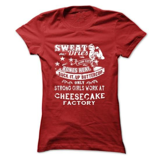 Strong Girls Work At CHEESECAKE FACTORY T Shirts, Hoodies, Sweatshirts. CHECK PRICE ==► https://www.sunfrog.com/Automotive/COOL-SHIRTS-FOR-YOU-B7-abubwlbkzf-Ladies.html?41382