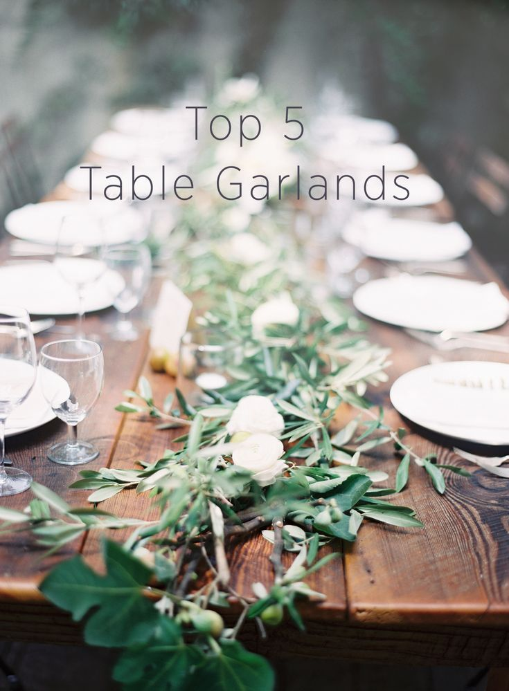 Top 5 Table Garlands Wedding Table Garland Wedding Table Settings Italy Wedding