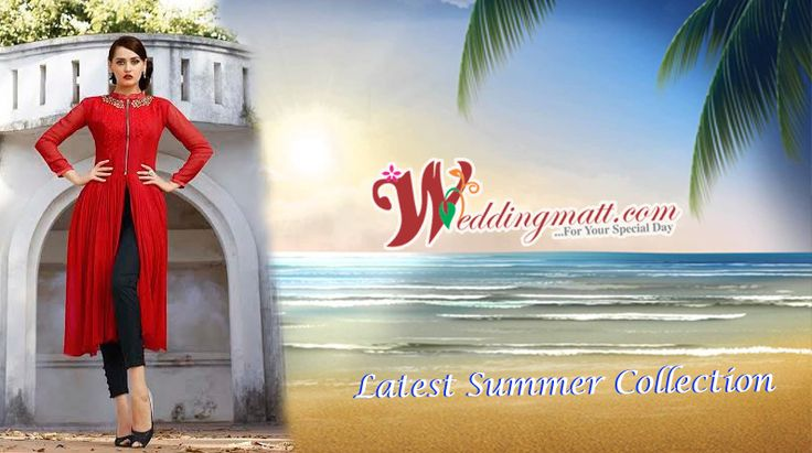 Weddingmatt presenting the Latest women's wear Summer Collection. Visit for more:- http://bit.ly/28Irj0p