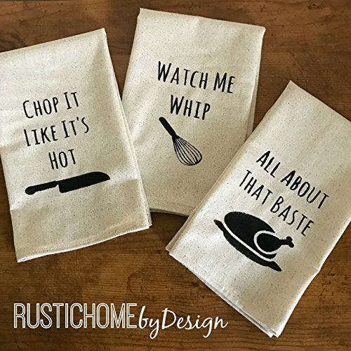Set of 3 Funny Kitchen Towels | Chop It Like It's Hot | Watch Me Whip | All About That Baste | Modern Kitchen Decor | Tea Towels | Dish Towels