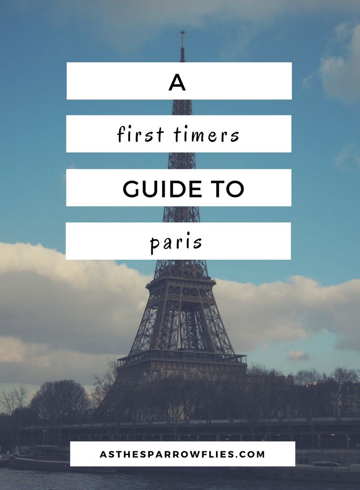 A first timers guide to Paris 1458