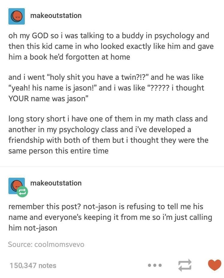 If you thought they were the same person, which one would you be calling not-Jason???