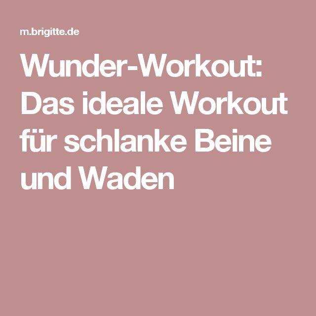 Wunder-Workout: Das ideale Workout für schlanke Beine und Waden