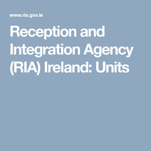 Reception and Integration Agency (RIA) Ireland: Units