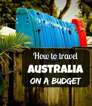 How to Travel #Australia on a Budget
