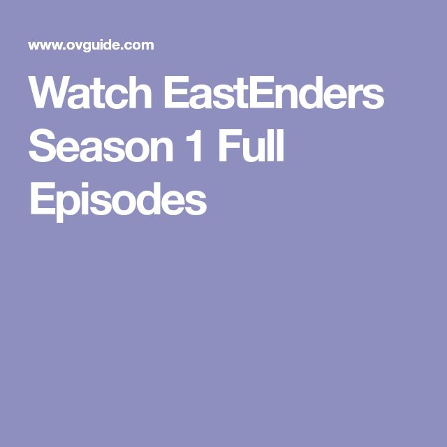 Watch EastEnders Season 1 Full Episodes