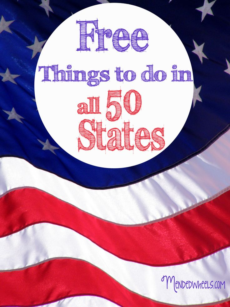 Free Things To Do In All 50 States To Help Save Money And Create Family Memories Frugal Travel Free Things To Do Vacation Trips
