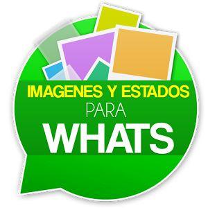 https://play.google.com/store/apps/details?id=com.informantes.imagenesestadoswhat - ¿Sueles utilizar el Whatsapp?  ¿Sueles utilizar el #Whatsapp? Pasa un rato divertido compartiendo imagenes chistosas en tu whats, o estados divertidos, encuentralos en Imagenes y Estados para Whats. #imagenesparawhats, #estadosparawhats, #whatsapp, #fotosparawhats