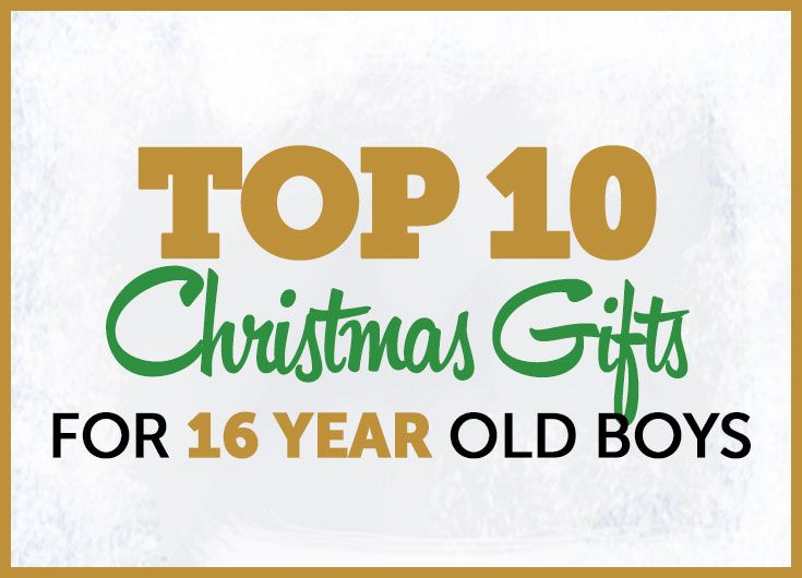 Christmas Gifts 16 Year Old Boys | Gifts for Teens