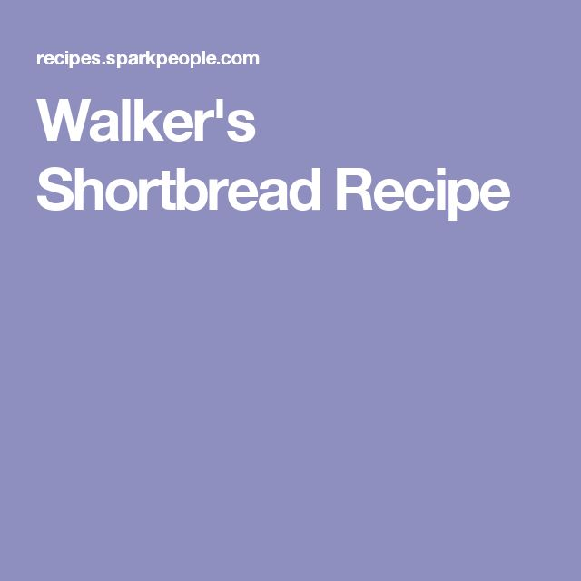 Walker's Shortbread Recipe