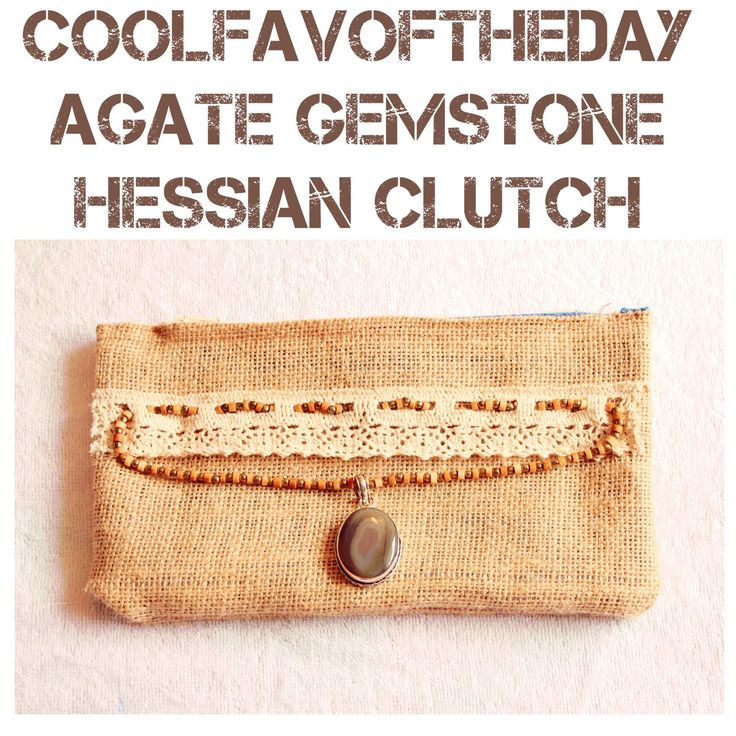 $10 OFF TODAY ..!  COOLFAVOFTHEDAY.. Hessian burlap clutch bag with agate gemstone and vintage lace, eco fashion, iPhone case, Samsung galaxy case, zippered pouch, gift for her, wedding accessory, rustic, shabbychic, boho, hippie style