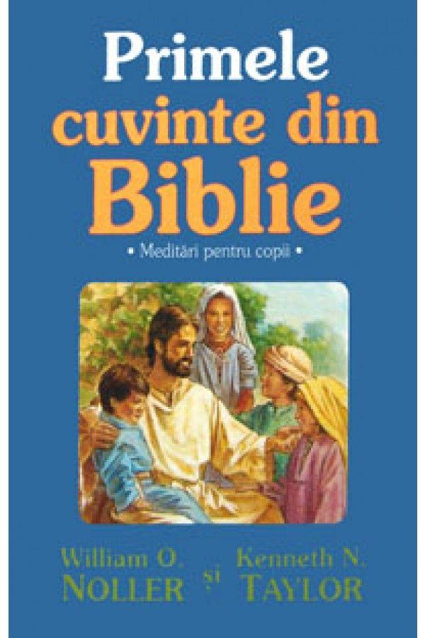 Biblia pentru copii - Primele cuvinte din Biblie