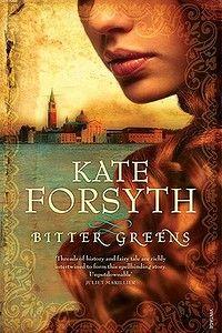 Bitter Greens by Kate Forsyth. Vintage, $32.95.