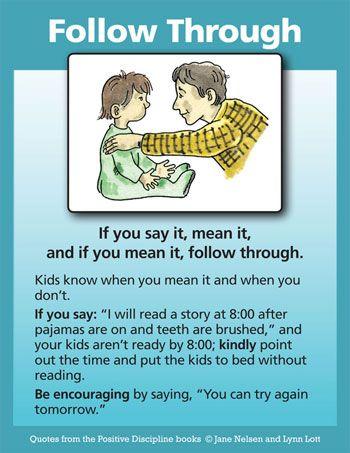 Positive Discipline: Follow Through With Children