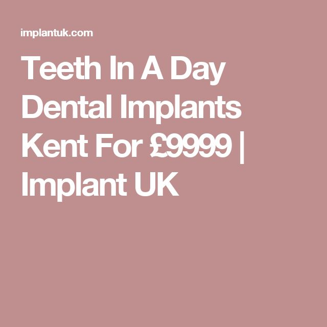 Teeth In A Day Dental Implants Kent For £9999 | Implant UK