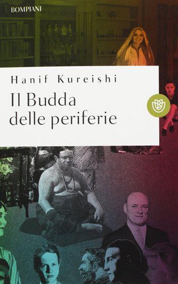 Il Budda delle periferie di Hanif Kureishi e gli spaghetti piccanti