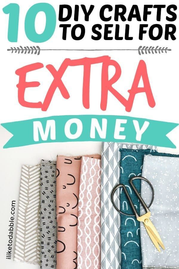 10 Diy Crafts To Sell For Extra Money Diy Projects Diy Crafts To