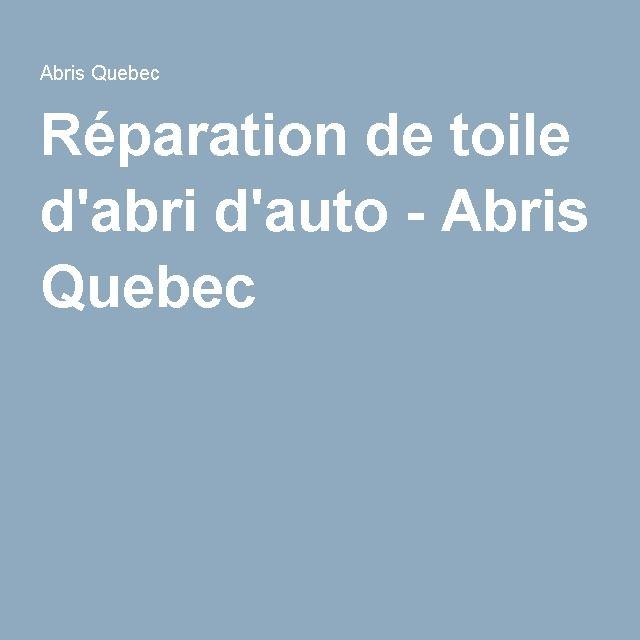 Réparation de toile d'abri d'auto - Abris Quebec