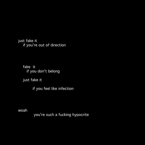 Youre such a fucking hypocrate + lyrics