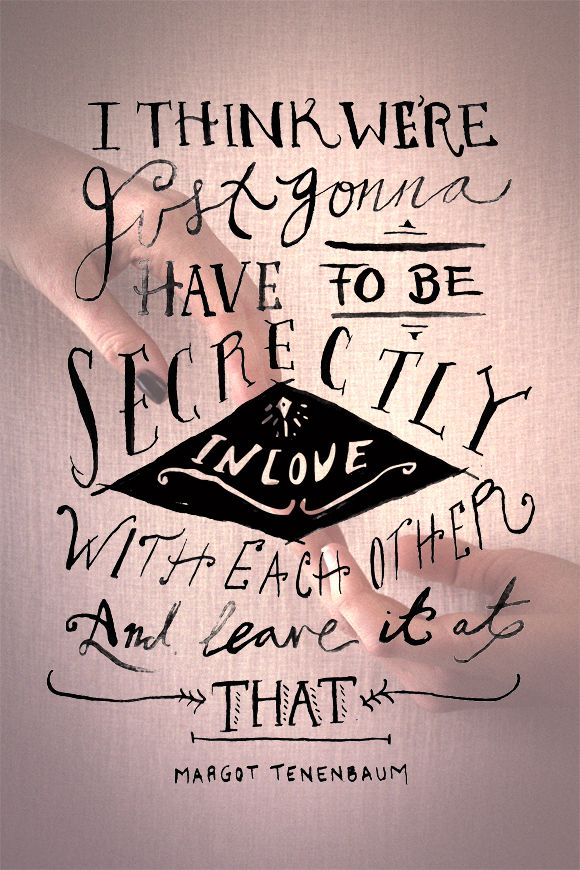Monday Quote: Secretly In Love To be, Mondays and Other