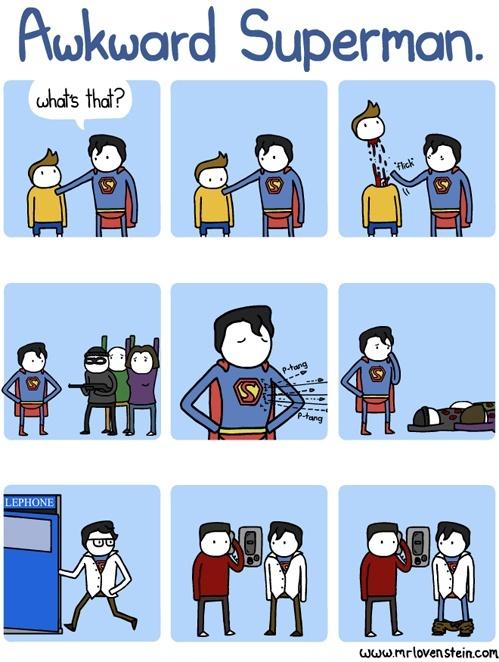 Awkward superman moments